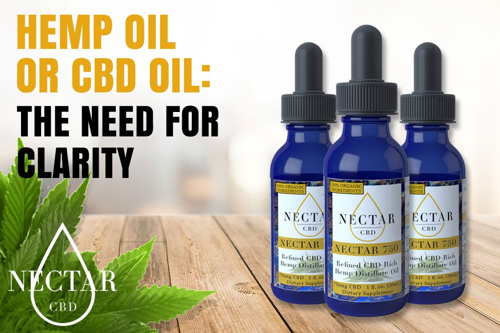Hemp Oil or CBD Oil: The Need for Clarity